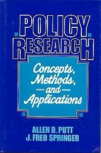9780136840510: Policy Research: Concepts, Methods, Applications