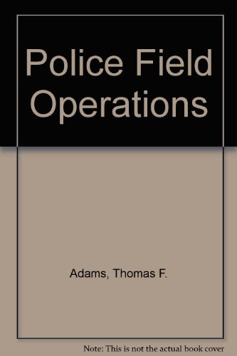 9780136842590: Police field operations