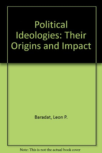 9780136842750: Political Ideologies: Their Origins and Impact