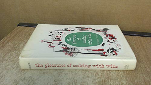 9780136845898: Pleasures of Cooking With Wine