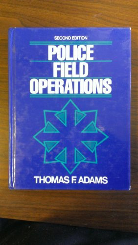 9780136848202: Police Field Operations