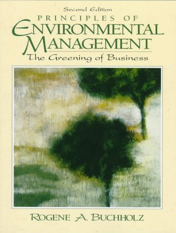 9780136848950: Principles of Environmental Management: The Greening of Business (2nd Edition)