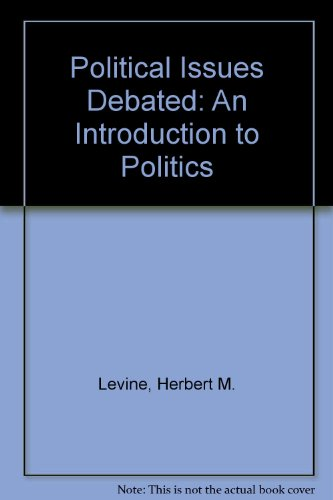 9780136850328: Political Issues Debated: An Introduction to Politics
