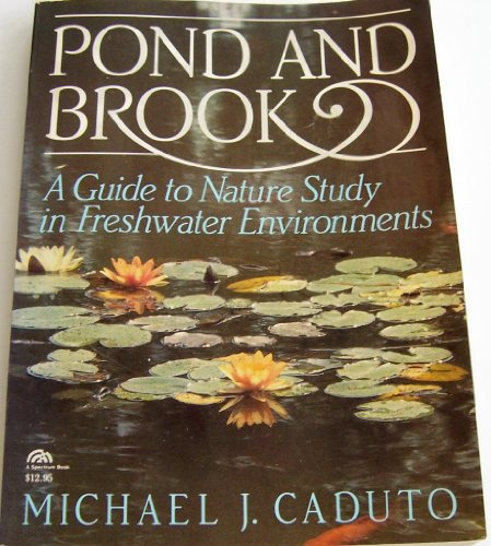 9780136850908: Pond and Brook: A Guide to Nature Study in Freshwater Environments (Prentice-Hall Biological Science Series)