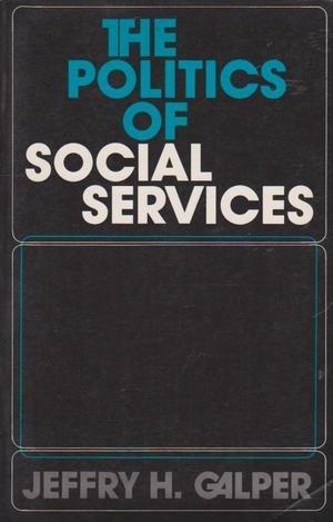 9780136852148: The Politics of Social Services