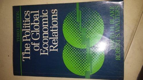 9780136852988: Politics of Global Economic Relations