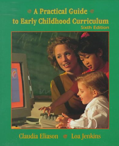 9780136855385: A Practical Guide to Early Childhood Curriculum (6th Edition)