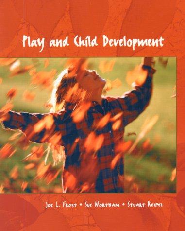 9780136856030: Play and Child Development
