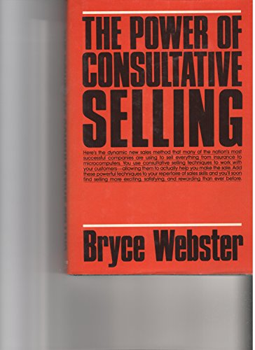 9780136859185: The Power of Consultative Selling