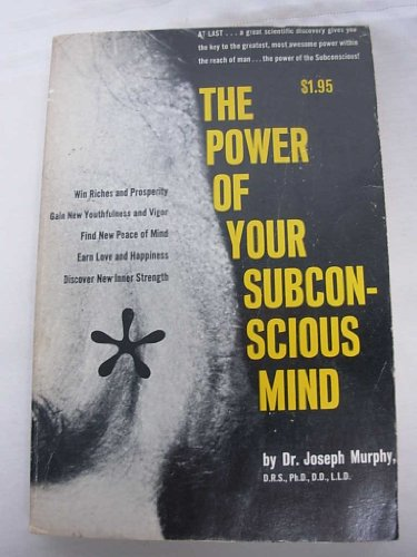 Power of Your Subconscious Mind: Murphy, Joseph