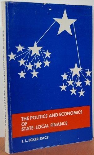 9780136860488: The Politics & Economics of State-Local Finance.