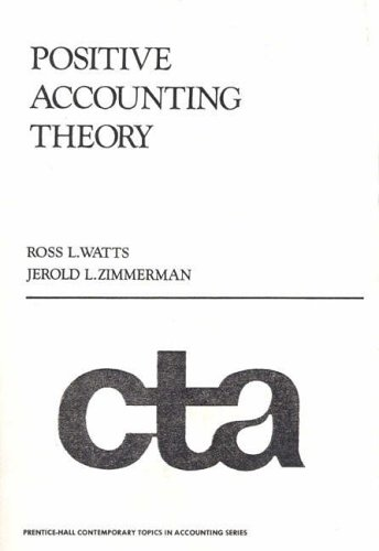 9780136861713: Positive Accounting Theory (Prentice-Hall Contemporary Topics in Accounting Series)