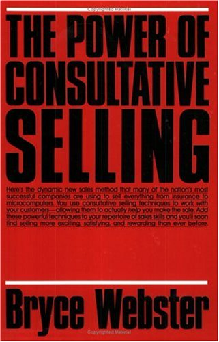 9780136862703: The Power of Consultative Selling