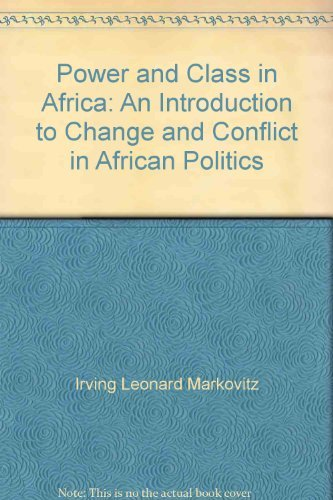 9780136866428: Power and Class in Africa: An Introduction to Change and Conflict in African Politics