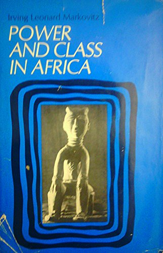 9780136866916: Power and Class in Africa