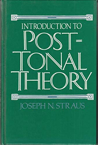 9780136866923: Introduction to Post-Tonal Theory