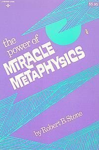 9780136867098: The Power of Miracle Metaphysics