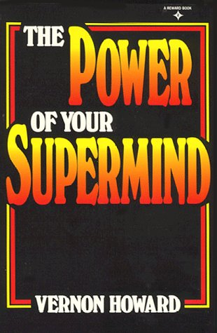 9780136867180: The Power of Your Supermind (A Reward book)