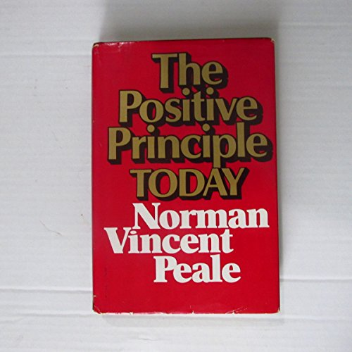 9780136867258: The Positive Principle to Day: How to Renew and Sustain the Power of Positive Thinking