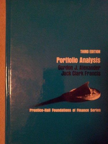 Portfolio Analysis (Prentice-Hall Foundations of Finance Series): Gordon J. Alexander,