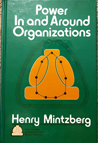 9780136868576: Power in and Around Organizations (The Theory of Management Policy Series)