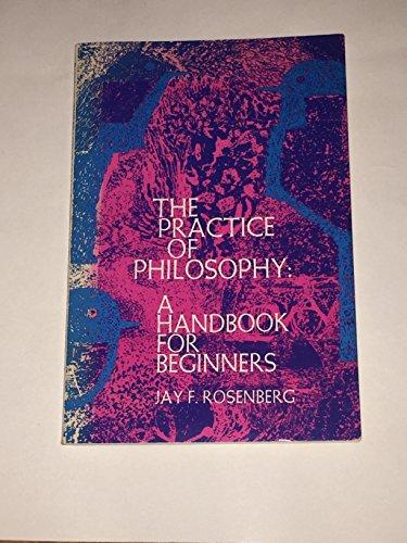 9780136871781: Practice of Philosophy: A Handbook for Beginners