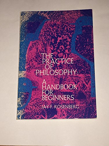 9780136871781: Practice of Philosophy: A Handbook for Beginners