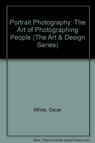 9780136873273: Portrait Photography: The Art of Photographing People (The Art & Design Series)