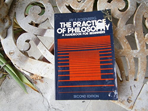 9780136874676: The Practice of Philosophy: A Handbook for Beginners