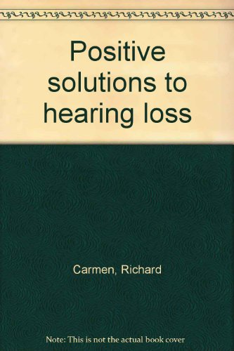 9780136875901: Positive solutions to hearing loss