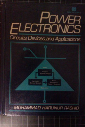 Power electronics: Circuits, devices, and applications: Rashid, M. H