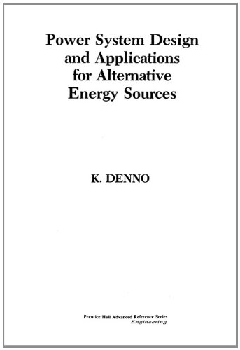 9780136880042: Power System Design Applications for Alternative Energy Sources (Prentice Hall advanced reference series)