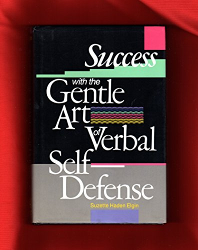 9780136885733: Success with the Gentle Art of Verbal Self-Defense