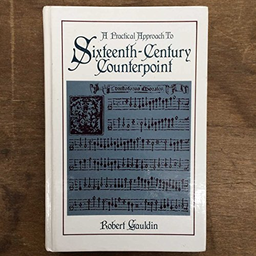 9780136892588: A Practical Approach to Sixteenth Century Counterpoint