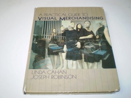 9780136893400: A Practical Guide to Visual Merchandising
