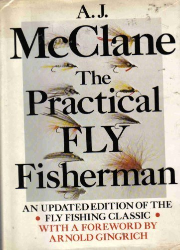 The practical fly fisherman (0136893988) by McClane, A. J