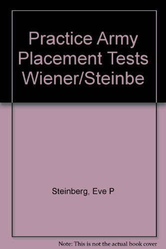 9780136894315: Practice Army Placement Tests Wiener/Steinbe