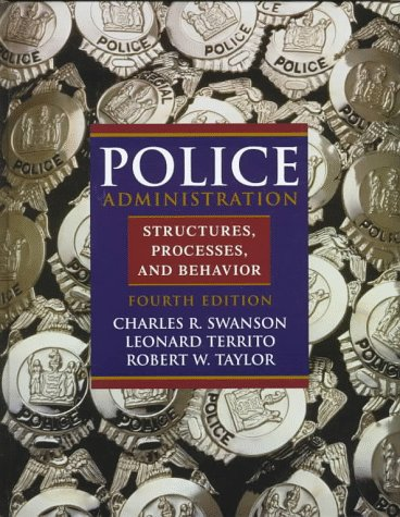9780136915522: Police Administration: Structures, Processes and Behavior