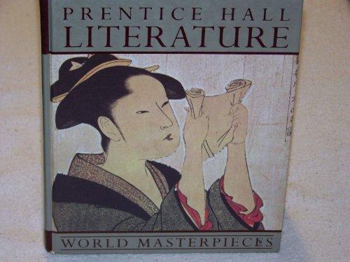 9780136916925: Literature: World Masterpieces
