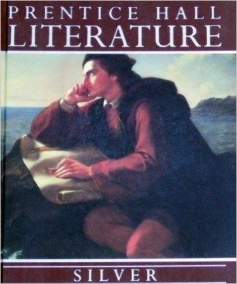 9780136917427: Prentice Hall Literature Silver Edition