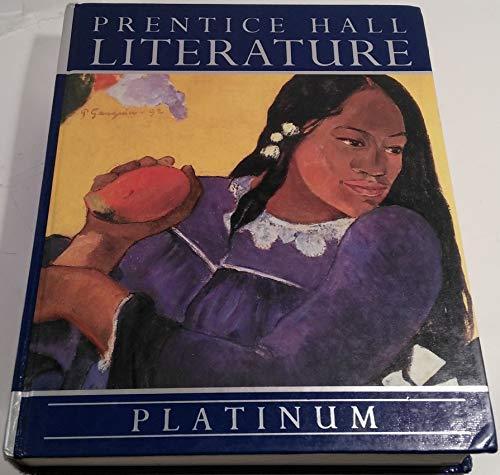 Prentice Hall Literature: Platinum: Prentice Hall