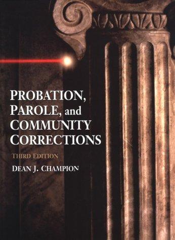 9780136933687: Probation, Parole, and Community Corrections