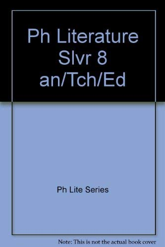 Prentice Hall Literature Silver annotated teacher's edition: Ph Lite Series