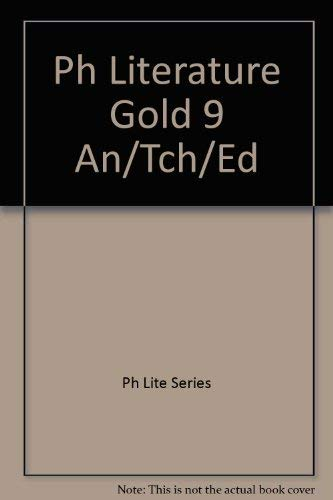 9780136937302: Prentice Hall Literature Gold 9, Annotated Teacher's Edition