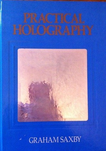 9780136937975: Practical Holography