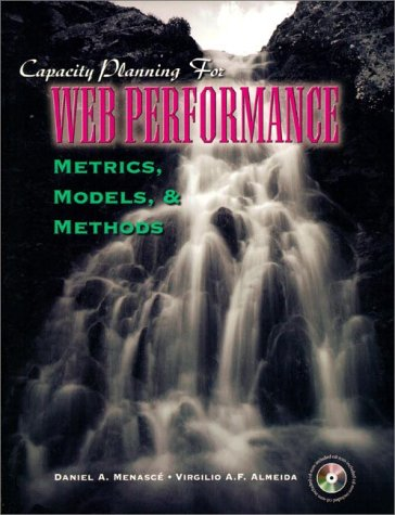 9780136938224: Capacity Planning for Web Performance: Metrics, Models, and Methods