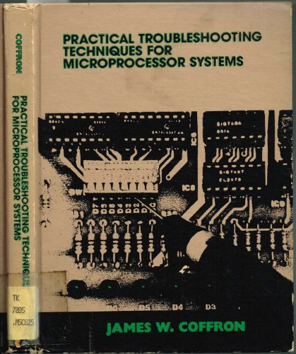 9780136942733: Practical Troubleshooting Techniques for Microprocessor Systems
