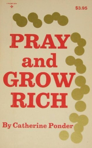 9780136946953: Pray and Grow Rich.