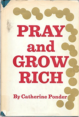 9780136947035: Pray and Grow Rich.