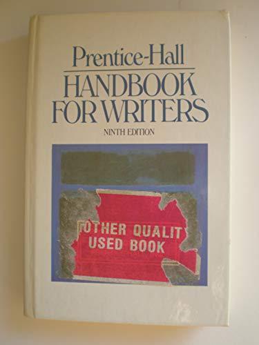 Prentice-Hall Handbook for Writers (9th Ed.): Leggett, Glenn, et